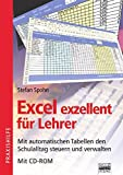 Lehrer: Excel exzellent fr Lehrer, m. CD-ROM