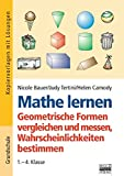 Rechnen: Mathe lernen - Geometrische Formen vergleichen und messen, Wahrscheinlichkeiten bestimmen