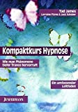 Hypnose: Kompaktkurs Hypnose