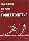 Florettfechten: Die Kunst des Florettfechtens