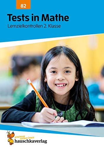 Tests in Mathe - Lernzielkontrollen 2. Klasse