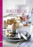 Brunch: Brunch &amp; Slunch: Rezeptideen &amp; Dekoideen