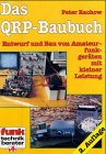 Amateurfunk: Das QRP-Baubuch. Entwurf und Bau von Amateurfunkgerten mit kleiner Leistung.