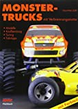 Truck Racing: Monster-Trucks mit Verbrennungsmotor: Modelle - Kaufberatung - Tuning - Fahrtipps