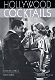 Cocktails: Hollywood Cocktails