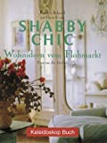 Wohnideen: Shabby Chic: Wohnideen vom Flohmarkt