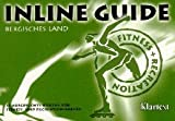 Inline-Skating: Inline Guide, Bergisches Land