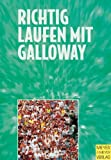 Laufen: Richtig laufen mit Galloway. Athleten und Trainer der Welt