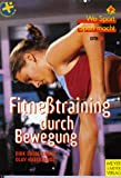 Fitnesstraining: Fitne�training durch Bewegung