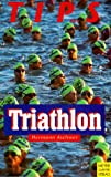 Triathlon: Tips f�r Triathlon