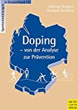 Doping: Doping - von der Analyse zur Prvention