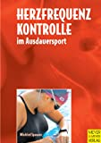 Ausdauertraining: Herzfrequenzkontrolle im Ausdauersport