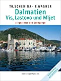 Bootsliegepltze: Dalmatien - Vis, Lastovo und Mljet: Liegepltze und Landgnge
