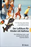 Asthma: Der Luftikurs fr Kinder mit Asthma.