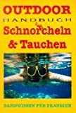 Tauchen: Schnorcheln &amp; Tauchen