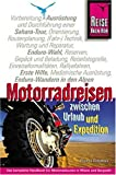 Motorradreisen: Motorradreisen zwischen Urlaub und Expedition
