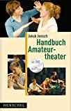 Amateurtheater: Handbuch Amateurtheater