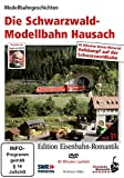 Eisenbahn-Romantik 31. Die Schwarzwaldmodellbahn Hausach