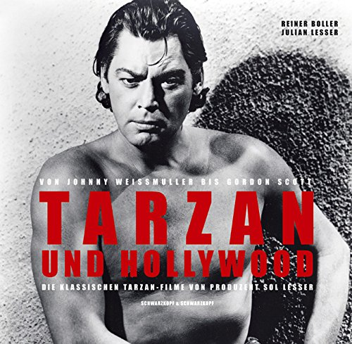 Reiner Boller / Julian Lesser - Tarzan und Hollywood