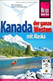 Kanada: Kanada, der ganze Westen mit Alaska: Alberta, British Columbia, Yukon und Northwest Territories. Trans Canada Highway durch Ontario, Manitoba und Saskatchewan