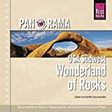 USA: Panorama USA Sdwest. Wonderland of Rocks: Naturwunder in Stein in Nationalparks und abseits touristischer Pfade