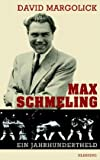 Boxen: Max Schmeling und Joe Louis - Kampf der Giganten - Kampf der Systeme