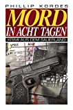 Mord in acht Tagen