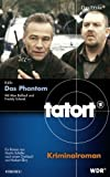 Tatort - Das Phantom