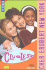 Clueless, Bd.3, Cher erobert New York