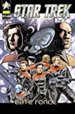 Star Trek, Prestige, Bd.3, Star Trek, Voyager, Elite Force