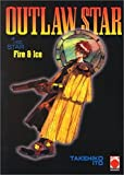 Outlaw Star, Band 1