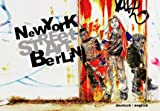 Street Art: New York - Berlin-visual