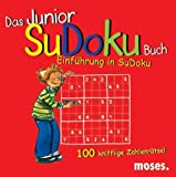 Sudoku: Das Junior SuDoku-Buch: Einfhrung in SuDoku. 100 knifflige Zahlenrtsel