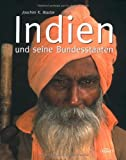 Indien: Indien und seine Bundesstaaten