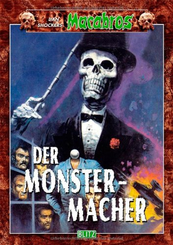 Shocker, Dan - Monster-Macher, Der (Macabros, Band 1)