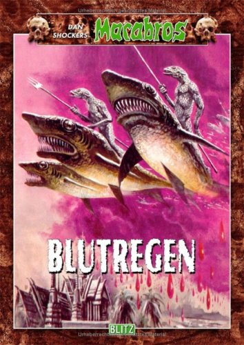 Shocker, Dan - Blutregen (Macabros, Band 5)
