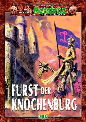 Dan Shocker - Fürst der Knochenburg (Macabros, Band 23)