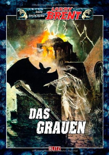 Dan Shocker - Das Grauen (Larry Brent, Band 1)