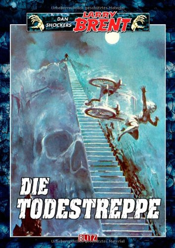 Shocker, Dan - Todestreppe, Die (Larry Brent, Band 3)