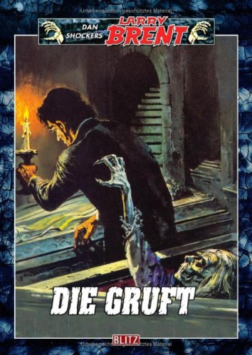 Dan Shocker - Die Gruft (Larry Brent, Band 31)