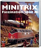 Modelleisenbahn: Minitrix - Faszination Spur N
