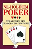 Poker: NL-Hold'em-Poker: Profi-Strategien f�r NL-Hold'em-Turniere