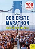 Marathon: Mein erster Marathon. Locker bis ins Ziel