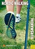 Nordic-Walking: Kursleitermanual Nordic Walking