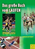 Laufen: Das groe Buch vom Laufen
