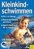 Babyschwimmen: Kleinkindschwimmen: Grundlagen zur Kindesentwicklung und -frderung durch Eltern-Kind-Schwimmen im 2. und 3. Lebensjahr