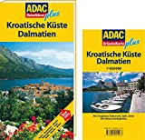 Kroatien: ADAC Reisefhrer plus Kroatische Kste: Dalmatien: TopTipps: Hotels, Restaurants, Strnde, Naturschnheiten, Feste, Stdte, Museen, Klster