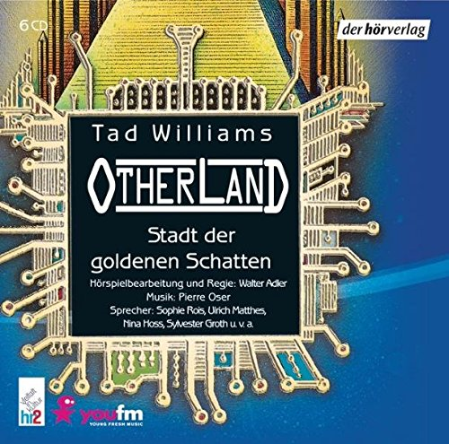 Williams, Tad - Otherland 1: Stadt der goldenen Schatten