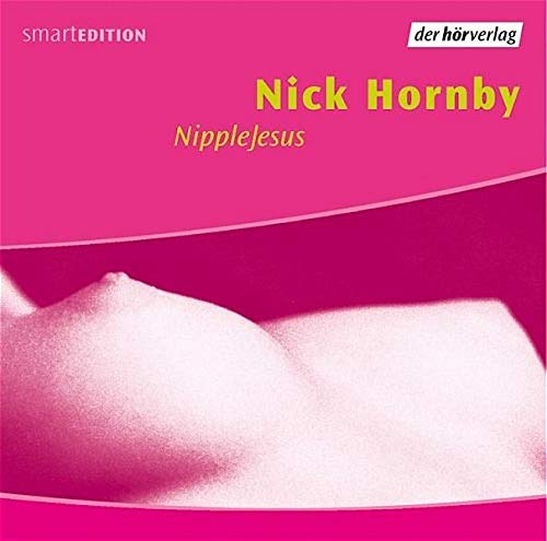 Nick Hornby - NippleJesus