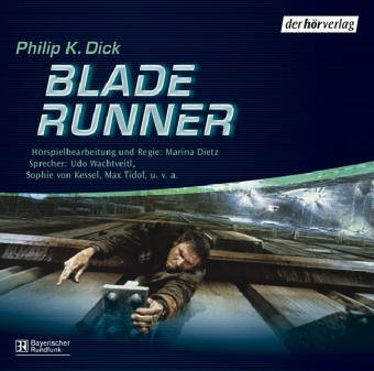 Dick, Philip K. - Blade Runner